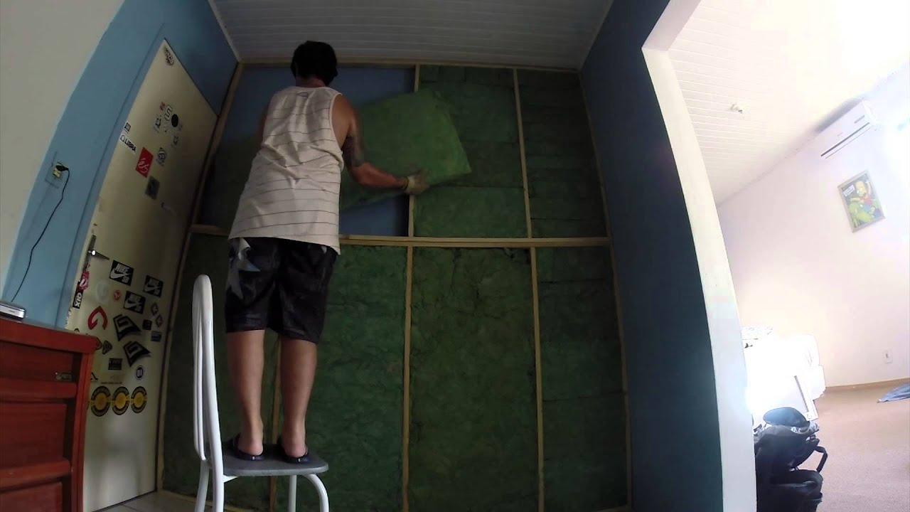 Tratamento Acústico com Lã de Rocha YouTube ~ Tipo De Revestimento Para Quarto