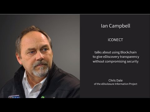 Using Blockchain to give eDiscovery Transparency with Chris Dale of eDisclosure Information Project