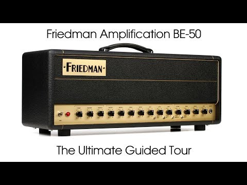 Friedman BE-50 - The Ultimate Guided Tour (official demo)