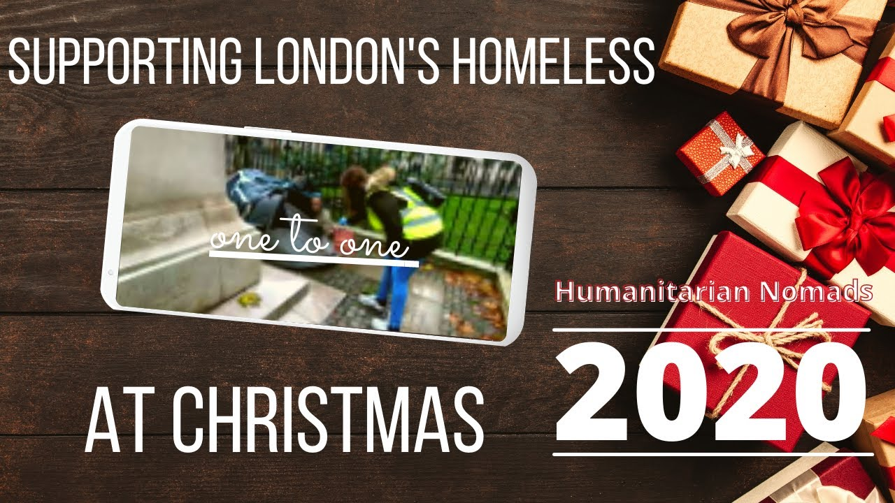 Amazing Pandemic Christmas Stories: Giving Food, Gifts and Hope to London's Homeless at Christmas
