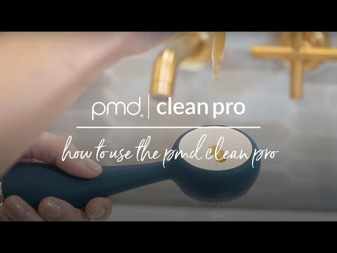 How to Use the PMD Clean Pro and PMD Clean Pro RQ