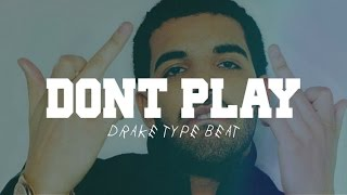 Drake Type Beat - Don