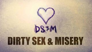 DIRTY SEX AND MISERY - DAMIEN FERNANDEZ