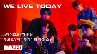 DAZED KOREA : WE LIVE TODAY