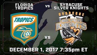 Florida Tropics vs Syracuse Silver Knights