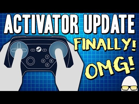 Steam Controller Activator Update | Taps and Holds! It's HAPPENING!