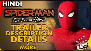 Spider-Man Far From Home Trailer & Film Details [Explained In Hindi]