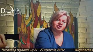 Horoskop tygodniowy 21- 27 I 2019 r. Wizjonerka Życia DionaTV