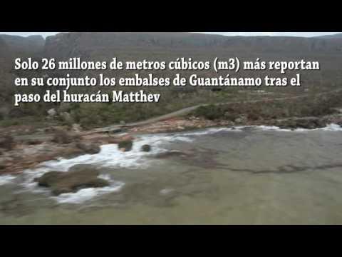 Huracán Matthev: mucho daño y poca agua embalsada para Guantánamo