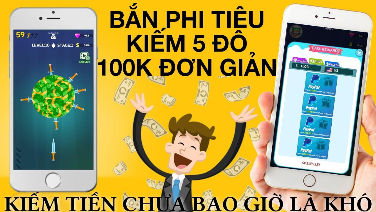 KIẾM 100K QUÁ ĐƠN GIẢN | Chia Sẻ App Chơi Game Kiếm Tiền Uy Tín Rút Đô Paypal