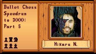 Hikaru Nakamura Bullet Speedrun 1200 to 3000   Part 5 (2348 - 2562)