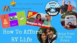 How to Afford RV Life - 8 Full Timers Share their #1 Tip