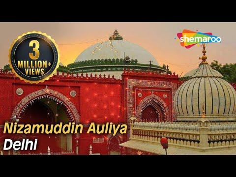 Hazrat Nizamuddin Auliya Dargah - Delhi   Ziyarat & History