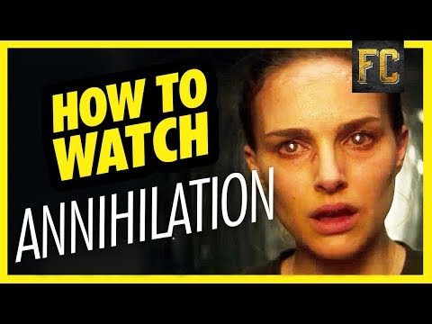 How to Watch Annihilation | Annihilation Explained in Full | Flick Connection