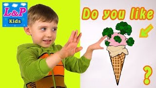 Do You Like Broccoli Ice Cream? Yes i do! Nursery rhymes song  with Yegorka TV
