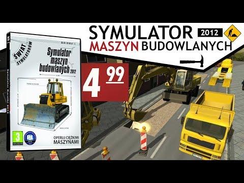 Symulator Maszyn Budowlanych 2012 (POKA GNIOTA #9)
