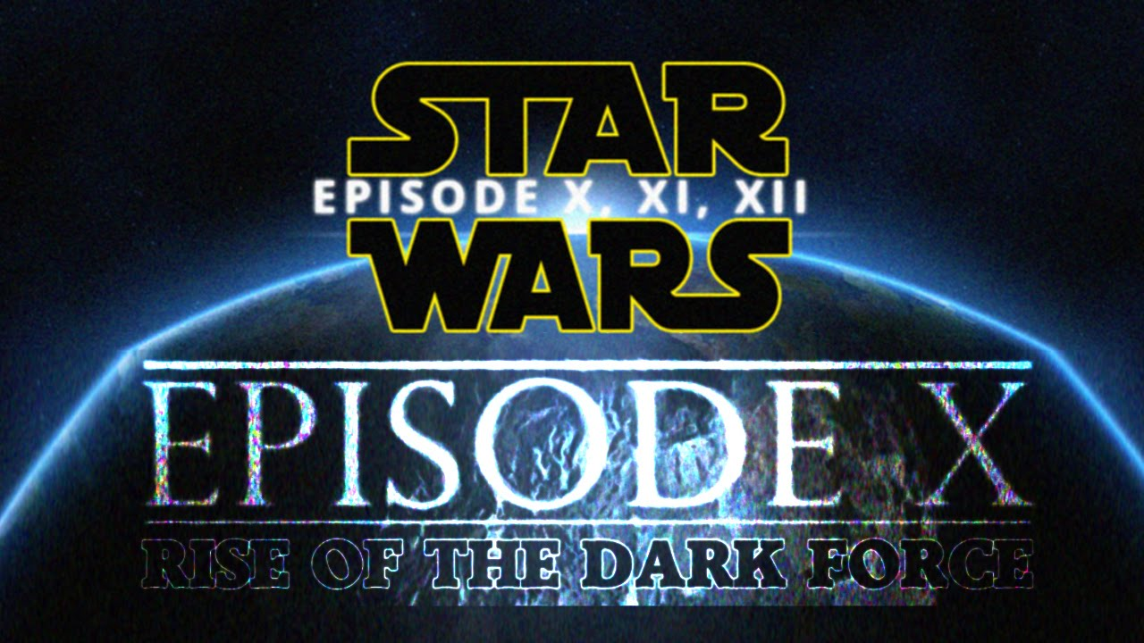 Star Wars 8, 9, 10, 11, 12: The End of Star Wars Saga