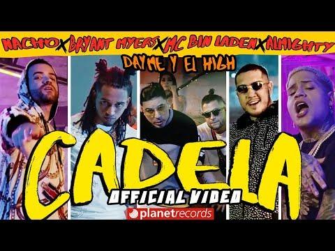 NACHO ❌ BRYANT MYERS ❌ DAYME Y EL HIGH ❌ MC BIN LADEN ❌ ALMIGHTY - Cadela (Official Video) Reggaeton