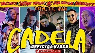 NACHO ❌ BRYANT MYERS ❌ DAYME Y EL HIGH ❌ MC BIN LADEN ❌ ALMIGHTY - Cadela (Official Video) Reggaeton thumbnail