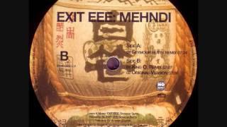 Exit Eee - Mehndi (Seymourbutts Remix) 1999