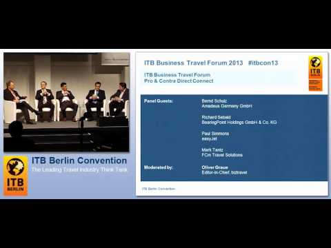ITB Berlin Convention 2013 - Business Travel Strategy Day (2) - Pro & Contra Direct Connect