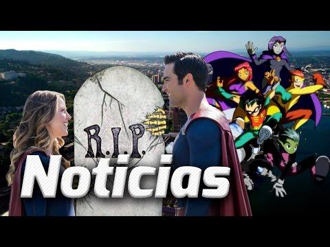 NOTICIAS! TEEN TITANS, SE FILTRA QUIEN MUERE EN FLASH, SUPERMAN SE ENFRENTARÁ A SUPERGIRL Y MÁS!