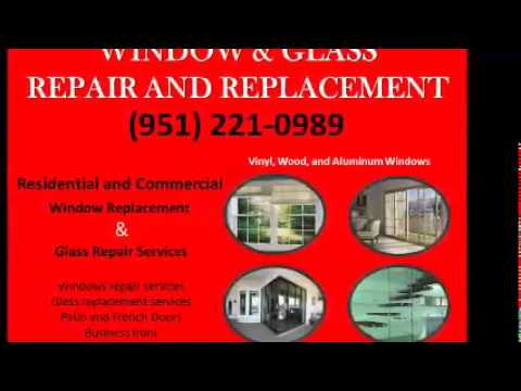 Mr. Glass and Window Services Banning, CA (951) 221-0989 Window   Window Repair   Replace