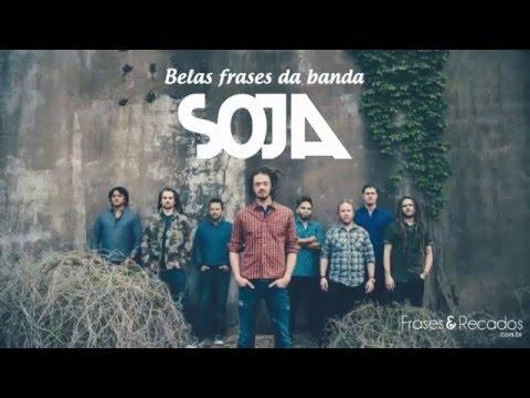 Belas Frases Da Banda Soja