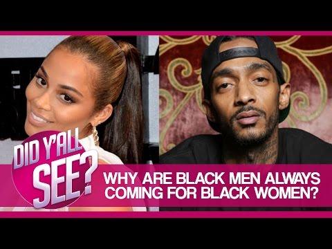Lauren London's Boyfriend Nipsey Hussle Thinks Black Women Are A Disgrace To Black Culture