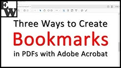 Three Ways to Create Bookmarks in PDFs with Adobe Acrobat