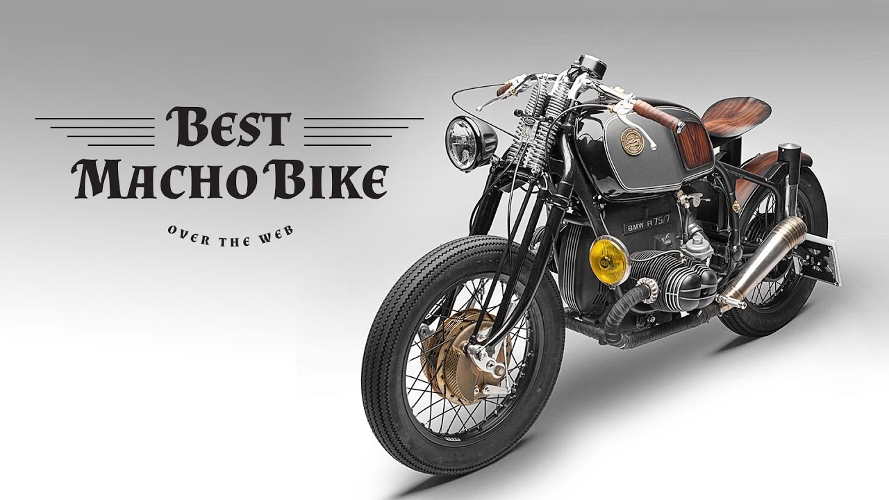 BEST: Cafe Racer Macho Bike