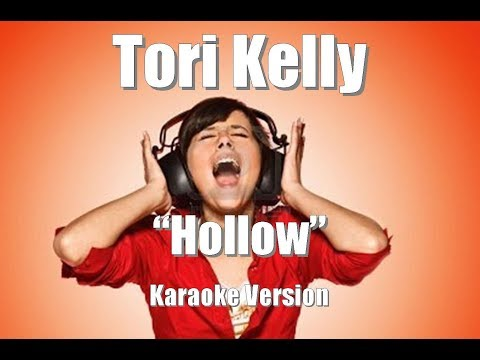 "Tori Kelly ""Hollow"" Karaoke Version"