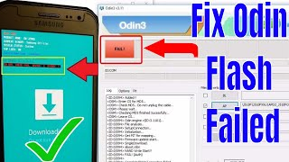 Odin Flash Fail While Flash Any Samsung Devices How To Fix 2018 !!!