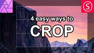 4 Ways to Cŗop - Affinity Photo Essentials
