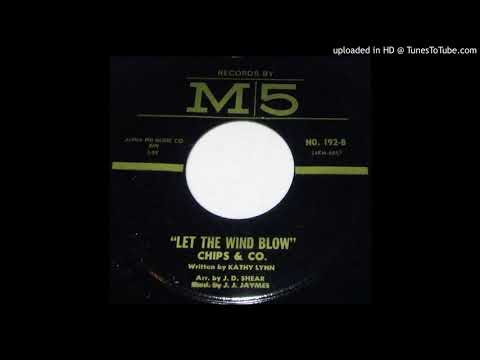 Chips & Co.-Let The Wind Blow/Marbletown 1965 Garage 45