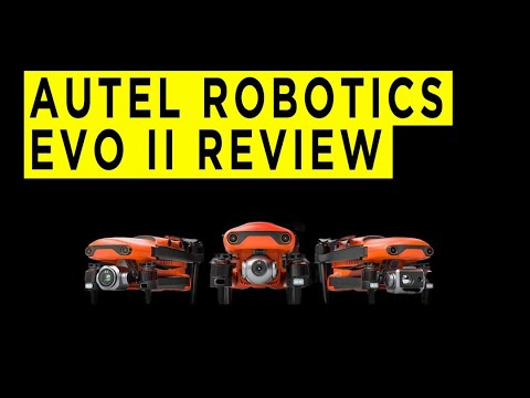 Autel Robotics Evo II Highlights & Overview -2021