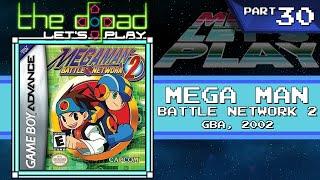 """""""Treat Him Like a Nun"""" - PART 30 - Mega Man Battle Network 2"""