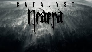 "Neaera ""Catalyst"" (OFFICIAL VIDEO)"