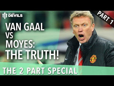 Van Gaal vs Moyes: The Truth | Part 1: Too Hard On Moyes?  | Manchester United Review