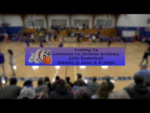 Lawrence vs. Erskine Academy Girls Basketball