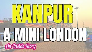 Kanpur - A Smart City | Kanpur - Best City of Uttar Pradesh | Kanpur U.P |