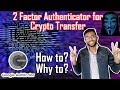 How to Enable Two Factor Authentication to transfer CryptoCurrency to anywhere in the world | bitbns
