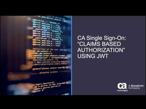 CA Single Sign-On: Claim Based Authorization using JSON Web Token