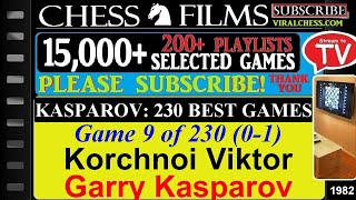 Kasparov: 230 Best Games (#9 of 230): Korchnoi Viktor vs. Garry Kasparov