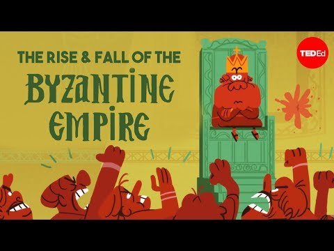 The rise and fall of the Byzantine Empire - Leonora Neville