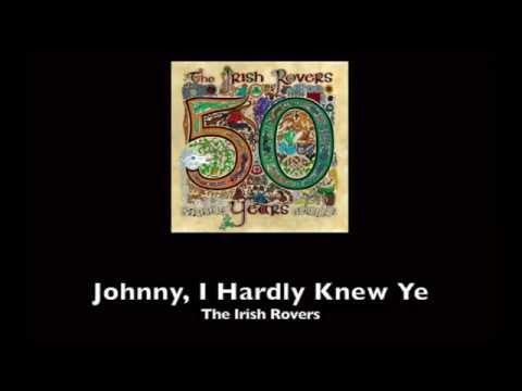 The Irish Rovers, Johnny I Hardly Knew Ye - w/ lyrics
