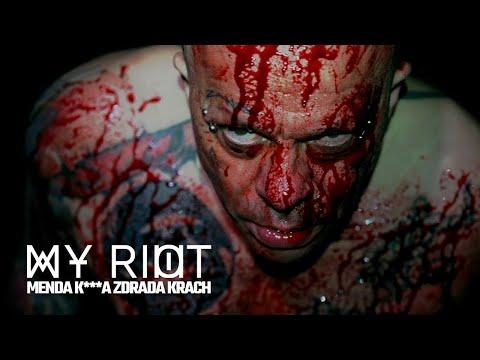 My Riot - Menda k***a zdrada krach - feat Magic