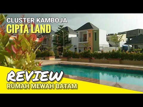 REVIEW RUMAH MEWAH BATAM | CLUSTER KAMBOJA, CIPTA LAND (HUNIAN MEWAH BATAM) #Rumah_Batam