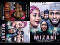 MIZANI 1&2 LATEST HAUSA FILM