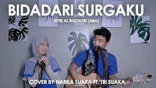 Download Lagu BIDADARI SURGA - JEFRI AL BUCHORI Alm. (LIRIK) COVER BY NABILA SUAKA FT. TRI SUAKA mp3